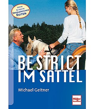 Michael Geitner Be strict - im Sattel - 400304